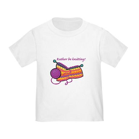 Rather Be Knitting Design Toddler T-Shirt
