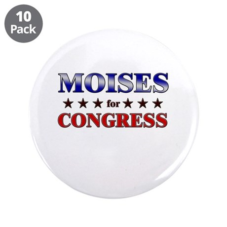 "MOISES for congress 3.5"" Button (10 pack)"