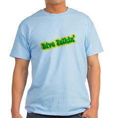 http://i3.cpcache.com/product/186987121/dive_talkin_tshirt.jpg?color=LightBlue&height=240&width=240