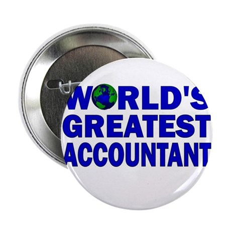 """World's Greatest Accountant 2.25"""" Button"""