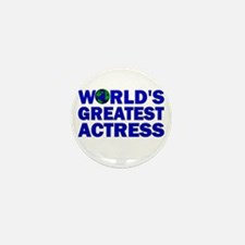 World's Greatest Actress Mini Button