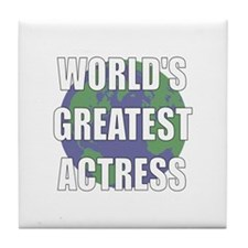 World's Greatest Actress Tile Coaster