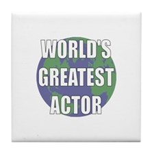 World's Greatest Actor Tile Coaster