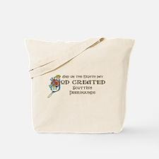 God Created Deerhounds Tote Bag