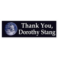 Thank You, Dorothy Stang (bumper sticker)