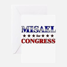 MISAEL for congress Greeting Card