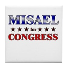 MISAEL for congress Tile Coaster