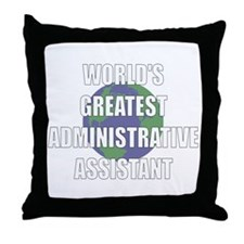 World's Greatest Administrati Throw Pillow