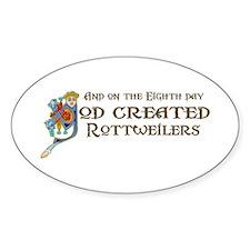 God Created Rottweilers Oval Decal