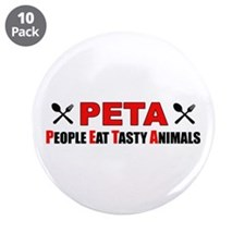 """PETA: People Eat Tasty Animals"" Button (10 pack)"