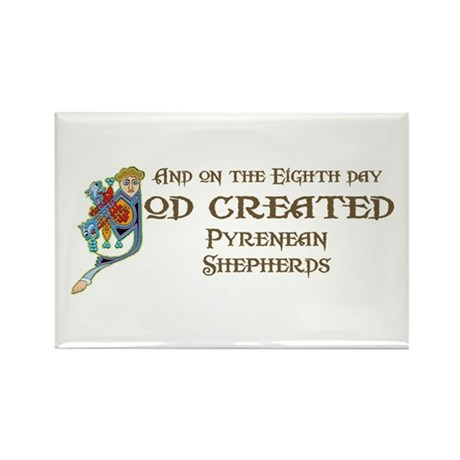 God Created Pyreneans Rectangle Magnet