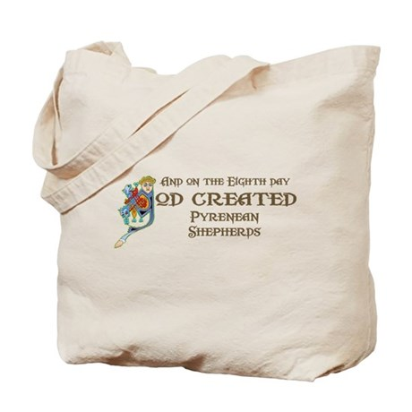 God Created Pyreneans Tote Bag
