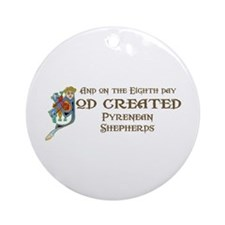 God Created Pyreneans Ornament (Round)