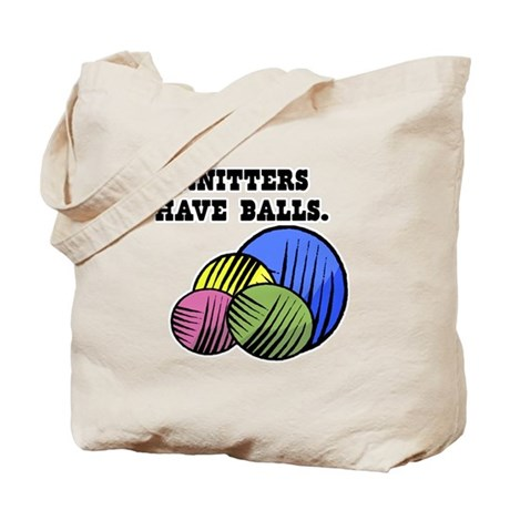 Knitters Have Balls! Tote Bag