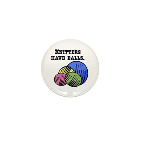 Knitters Have Balls! Mini Button (100 pack)