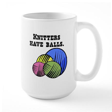 Knitters Have Balls! Large Mug