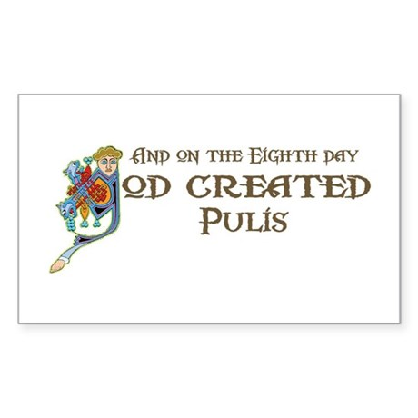 God Created Pulis Rectangle Sticker