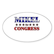 MIKEL for congress Oval Decal