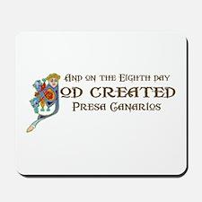 God Created Presas Mousepad
