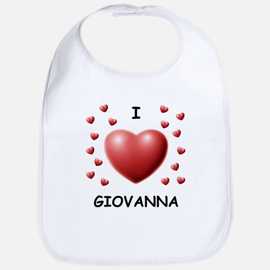 I Love Giovanna - Bib