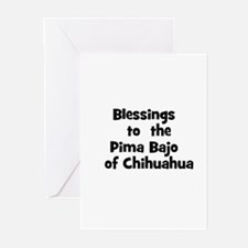 Blessings  to  the  Pima Bajo Greeting Cards (Pk o