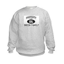 Property of Breen Family Sweatshirt