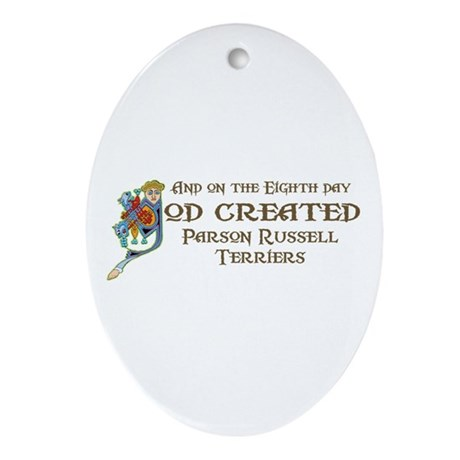 God Created Terriers Oval Ornament