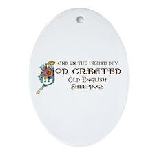God Created Sheepdogs Oval Ornament