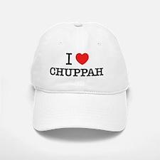 I Love CHUPPAH Baseball Baseball Cap