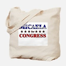 MICAELA for congress Tote Bag