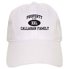 Property of Callahan Family Baseball Cap