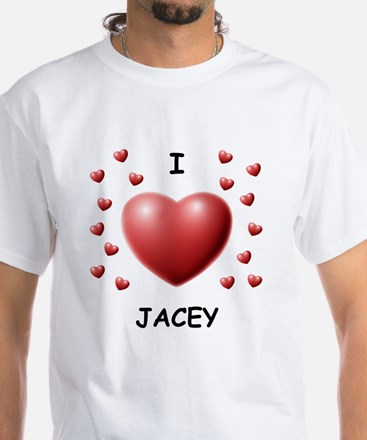I Love Jacey - White T-Shirt