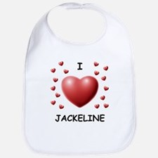 I Love Jackeline - Bib
