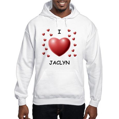 I Love Jaclyn - Hooded Sweatshirt