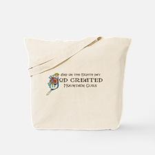 God Created Mountain Curs Tote Bag