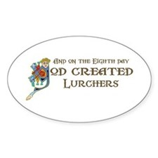 God Created Lurchers Oval Decal
