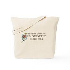 God Created Lurchers Tote Bag