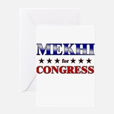MEKHI for congress Greeting Card