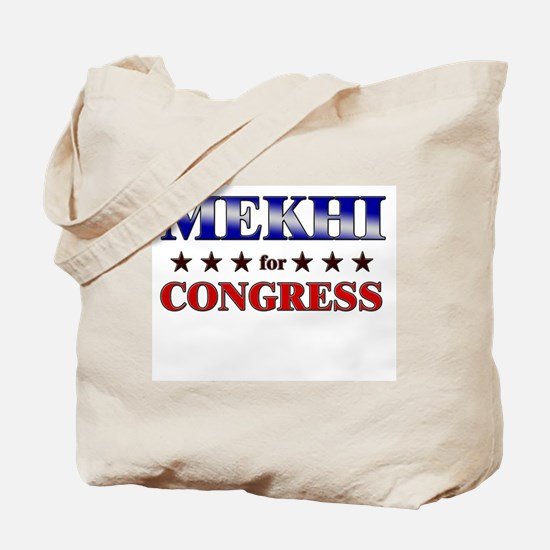 MEKHI for congress Tote Bag