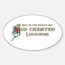 God Created Lowchens Oval Decal