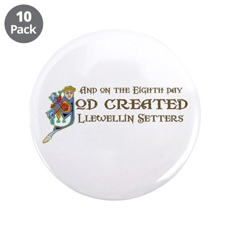 """God Created Llewellins 3.5"""" Button (10 pack)"""