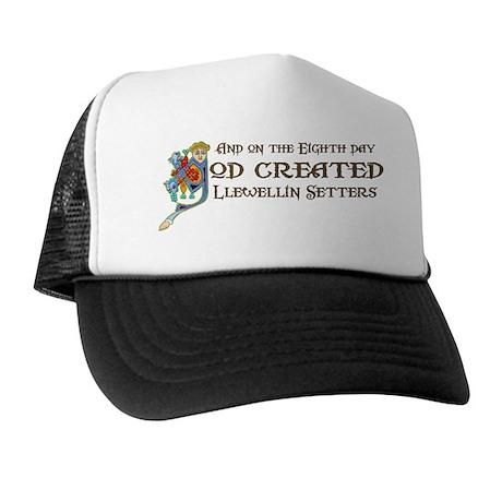 God Created Llewellins Trucker Hat