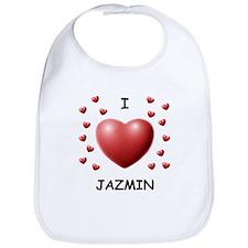I Love Jazmin - Bib