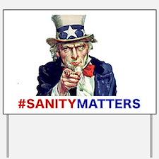 Uncle Sam #SanityMatters Yard Sign