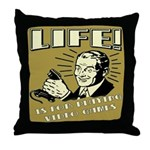 Life Is For Playing Video Games Throw Pillow
