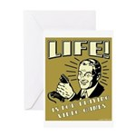 Life Is For Playing Video Games Greeting Card