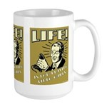Life Is For Playing Video Games Large Mug