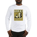 Life Is For Playing Video Games Long Sleeve T-Shir