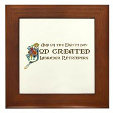 God Created Labradors Framed Tile