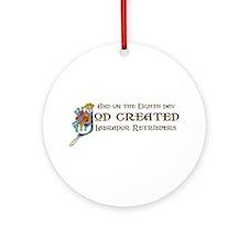 God Created Labradors Ornament (Round)